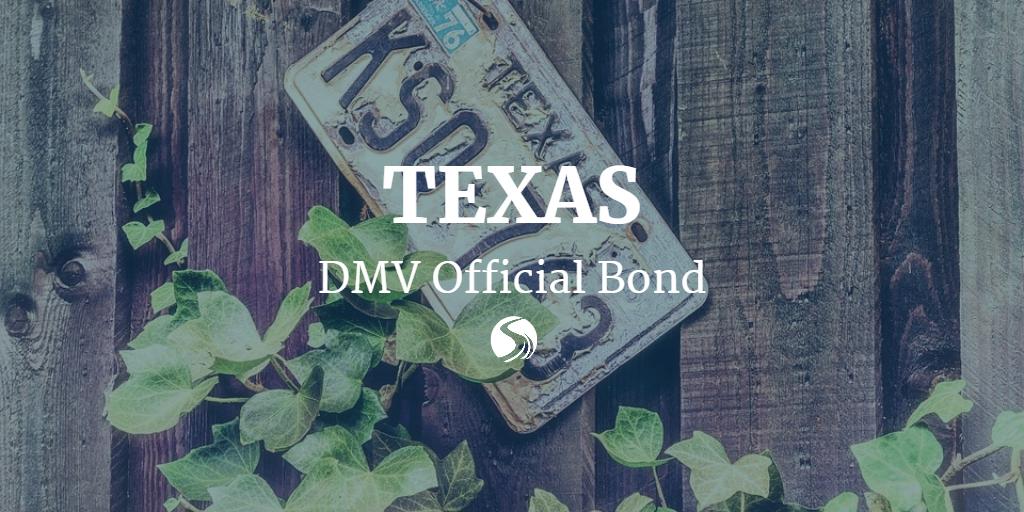 Texas dmv officials need surety bonds for Motor vehicle surety bond