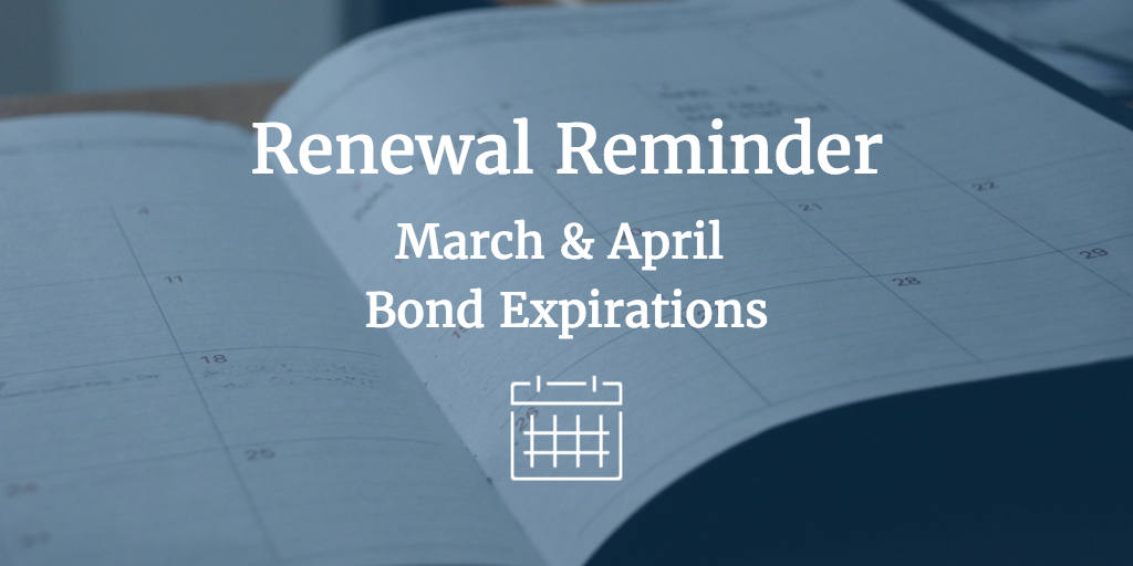 Renewal Reminder March April Bond Expirations Surety